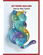 DIY Paper Quilling: Step-by-Step Tutorial: Paper Quilling Patterns