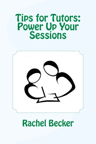 Tips for Tutors: Power Up Your Sessions