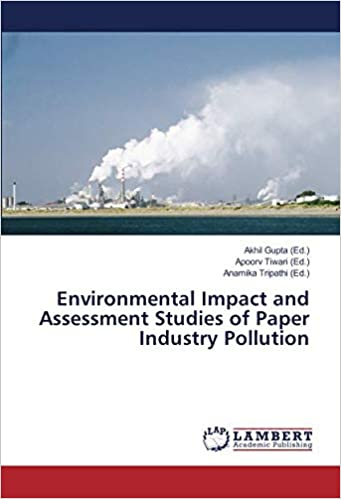 Environmental Impact and Assessment Studies of Paper