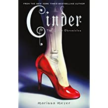 Cinder: Book One of the Lunar Chronicles by Marissa Meyer (2012-01-03)