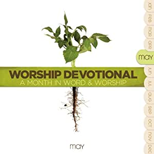 Worship Devotional - May