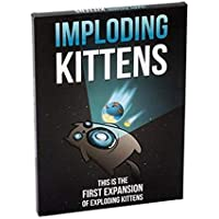 Exploding Kittens A Card Game About Kittens and Explosions and Sometimes Goats and Imploding Kittens This is the First Expansi