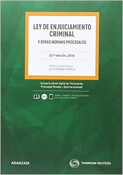 Ley De Enjuiciamiento Criminal Y Otras Normas Procesales (22ª Ed. 2016) Descargar PDF Gratis