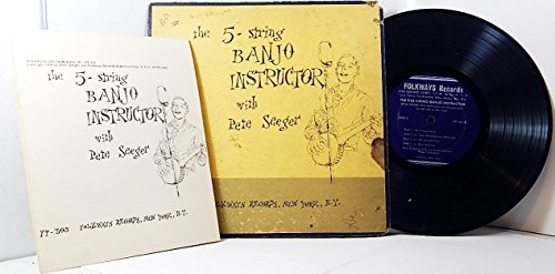 (The Five String Banjo Instructor with Pete Seeger - Book and LP (First Editions))