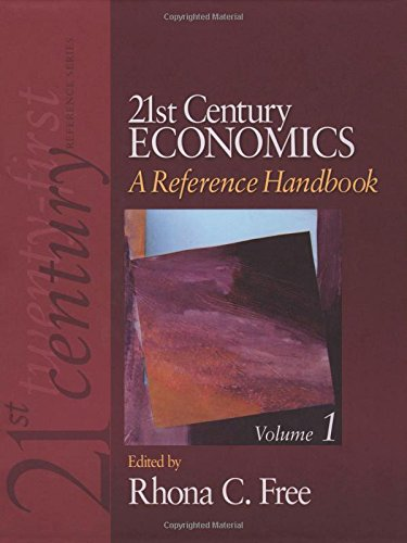 21st Century Economics: A Reference Handbook (21st Century Reference)