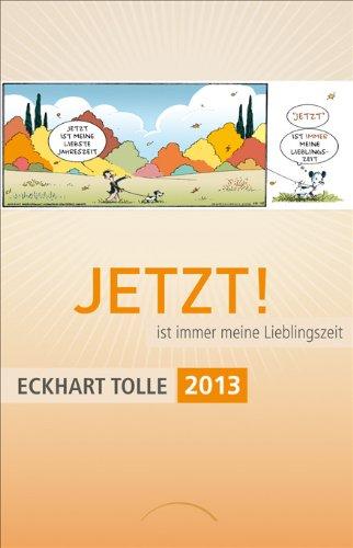 JETZT! ist immer meine Lieblingszeit, Taschenkalender 2013