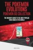 The Pokemon Evolutions (Pokemon Go Collection): The