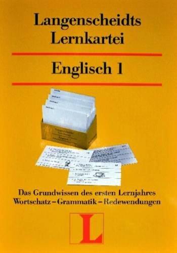 Langenscheidts Lernkartei Englisch I. Das Grundwissen des ersten Lernjahres: Wortschatz - Grammatik - Redewendungen.150 Karten mit Begleitheft