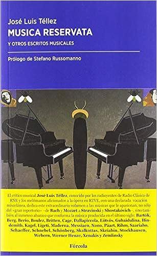 Musica reservata: Y otros escritos de música: 38 Periplos ...