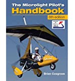 [(Microlight Pilot's Handbook)] [ By (author) Brian Cosgrove ] [November, 2013]