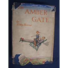 The Amber Gate