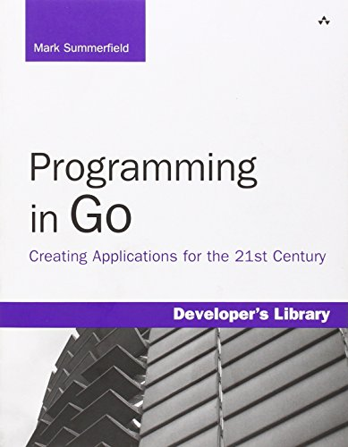Programming in Go: Creating Applications for the 21st Century (Developer's Library)