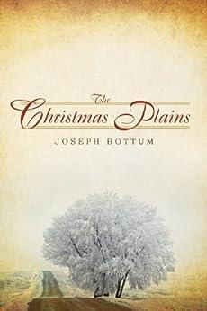 The Christmas Plains by [Bottum, Joseph]