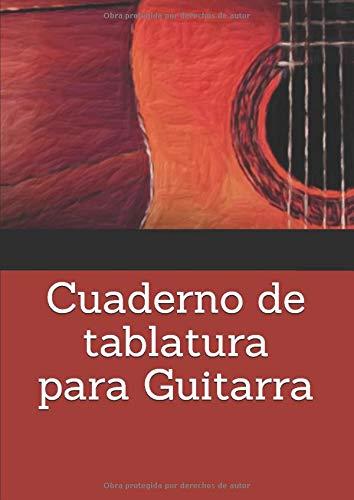 Cuaderno de tablatura para Guitarra: A4 - 100 páginas - 10 Tabs ...