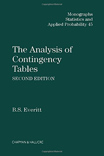 The Analysis of Contingency Tables, Second Edition (Chapman & Hall/CRC Monographs on Statistics & Applied Probability) -  Everitt, Brian, 2nd Edition, Hardcover