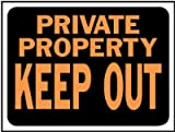 Hy-Ko 3016 9'' X 12'' Plastic Private Property Keep Out Sign