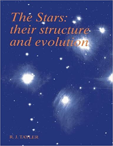 Book The Stars: Their Structure and Evolution 2nd edition by Tayler, Roger John (1994)