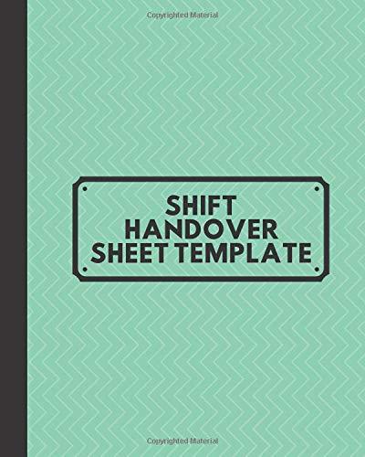 Shift Handover Sheet Template Daily Worksheet Notebook For