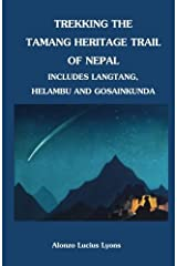 Trekking the Tamang Heritage Trail of Nepal by Alonzo Lucius Lyons (2011-07-28) Paperback