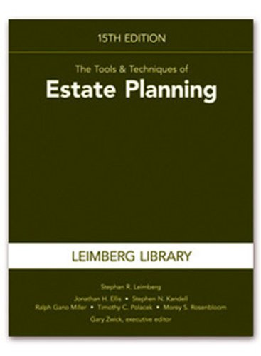 The Tools & Techniques of Estate Planning, 15th Edition