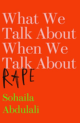 Book Cover: What We Talk About When We Talk About Rape