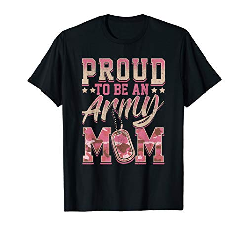(Proud Army Mom Shirt Military Mother Camouflage Gift T-Shirt)