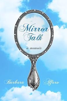 Mirror Talk by [Alfaro, Barbara]