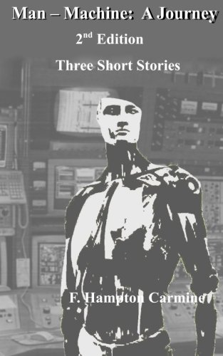 Man - Machine: A Journey ebook