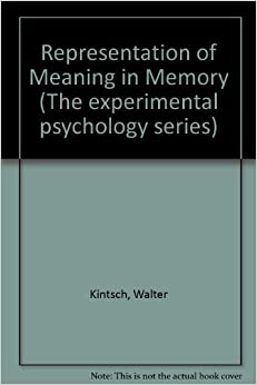 Representation of Meaning in Memory (The experimental psychology series)