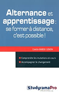 Alternance et apprentissage : se former à distance, c'est possible ! par Colette Babou-Simon
