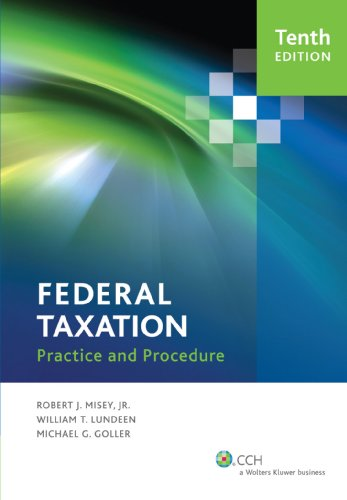Federal Taxation Practice and Procedure (Tenth Edition)