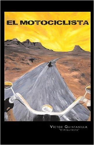 Descarga gratuita de los mejores libros. El Motociclista PDF FB2 1463354347