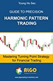 Risk Control for Harmonic Pattern Trading: 3rd training in Price Action and Pattern Trading Course (Advanced Price Action and Pattern Trading)