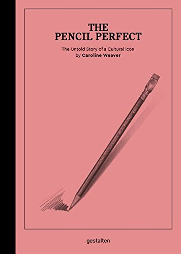 The Pencil Perfect: The Untold Story of a Cultural Icon by Ingramcontent