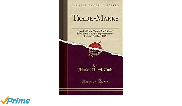 Trade-Marks: Speech of Hon. Mo...