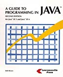 A Guide to Programming in Java : Java 2 Platform Standard Edition 5, Brown, Beth, 1580030718