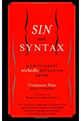 Sin and Syntax: How to Craft Wickedly Effective Prose Paperback