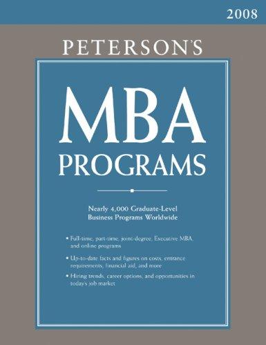 MBA Programs 2008 (Peterson's MBA Programs)