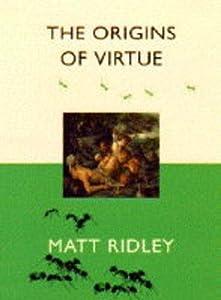 The Origins of Virtue by Matt Ridley (1996-10-31)