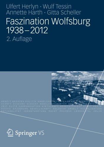 Faszination Wolfsburg 1938-2012 (German Edition)