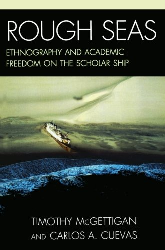 Rough Seas: Enthnography and Academic Freedom on the Scholar Ship