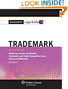 #9: Casenote Legal Briefs: Trademark and Unfair Comp Law, Keyed to Ginsburg, Litman, and, Kevlin