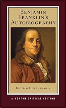 image for Benjamin Franklin's Autobiography (New Edition) (Norton Critical Editions) New edition by Franklin, Benjamin (2012) Paperback