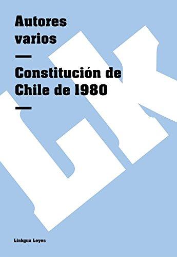 Descargar Libro Constitución De Chile De 1980 Autores Varios