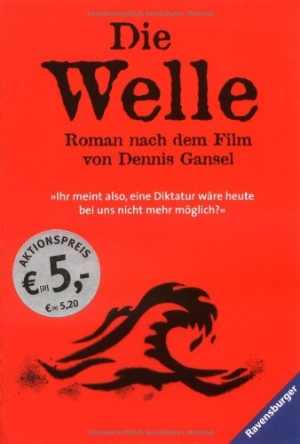 Die Welle: Der Roman nach dem Film von Dennis Gansel by Kerstin Winter (2009-03-07)