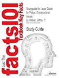 Studyguide for Legal Guide for Police, Cram101 Textbook Reviews, 149028561X