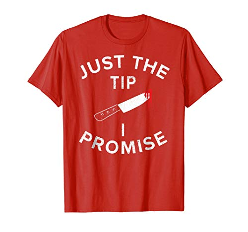 Funny Halloween Shirt Just The Tip I Promise -
