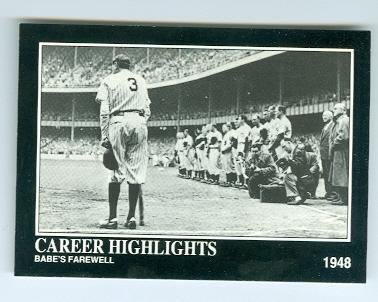 Babe Ruth baseball card (New York Yankees Bambino) 1992 BRC #97 Farewell Speech (1948 New York Yankees)