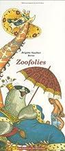 Zoofolies par Vaultier