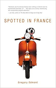 Spotted in France 1st edition by Edmont, Gregory (2006)
